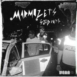 Marmozets - Good Days LP - Venn Records