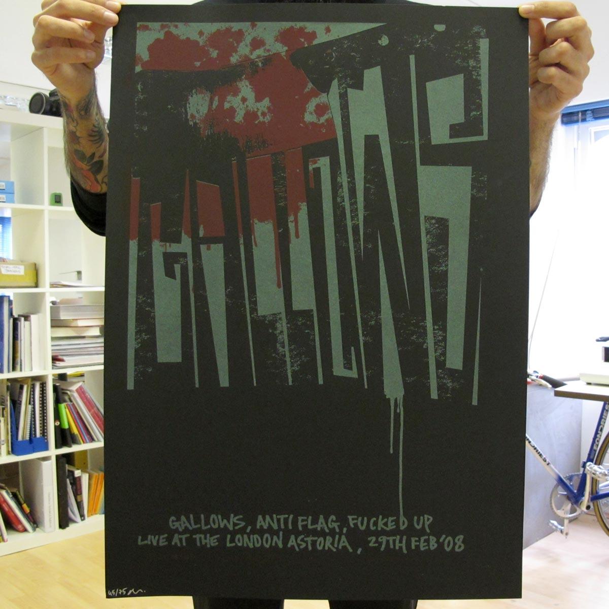 London Astoria Feb 2008 - Gallows Poster - Venn Records