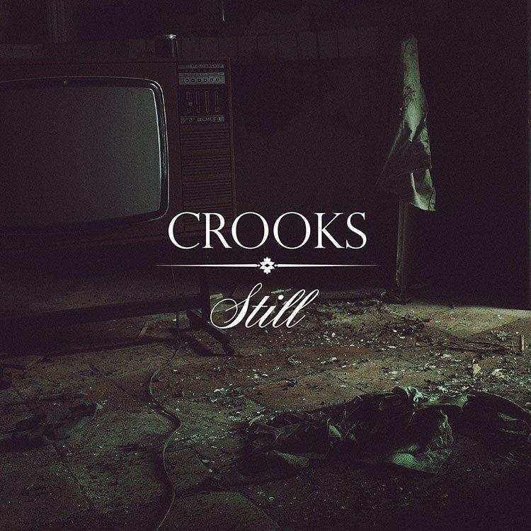Crooks - Still Vinyl - Venn Records