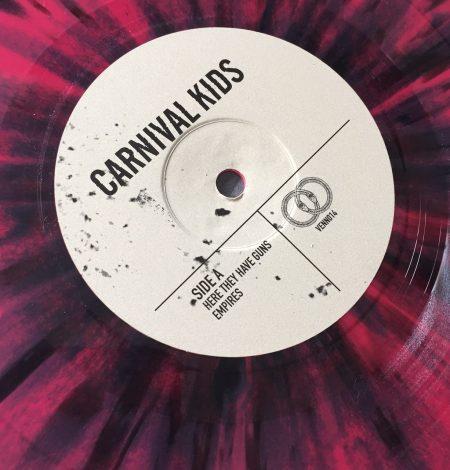 Carnival Kids - Here they have Guns - Vinyl 7 - Venn Records